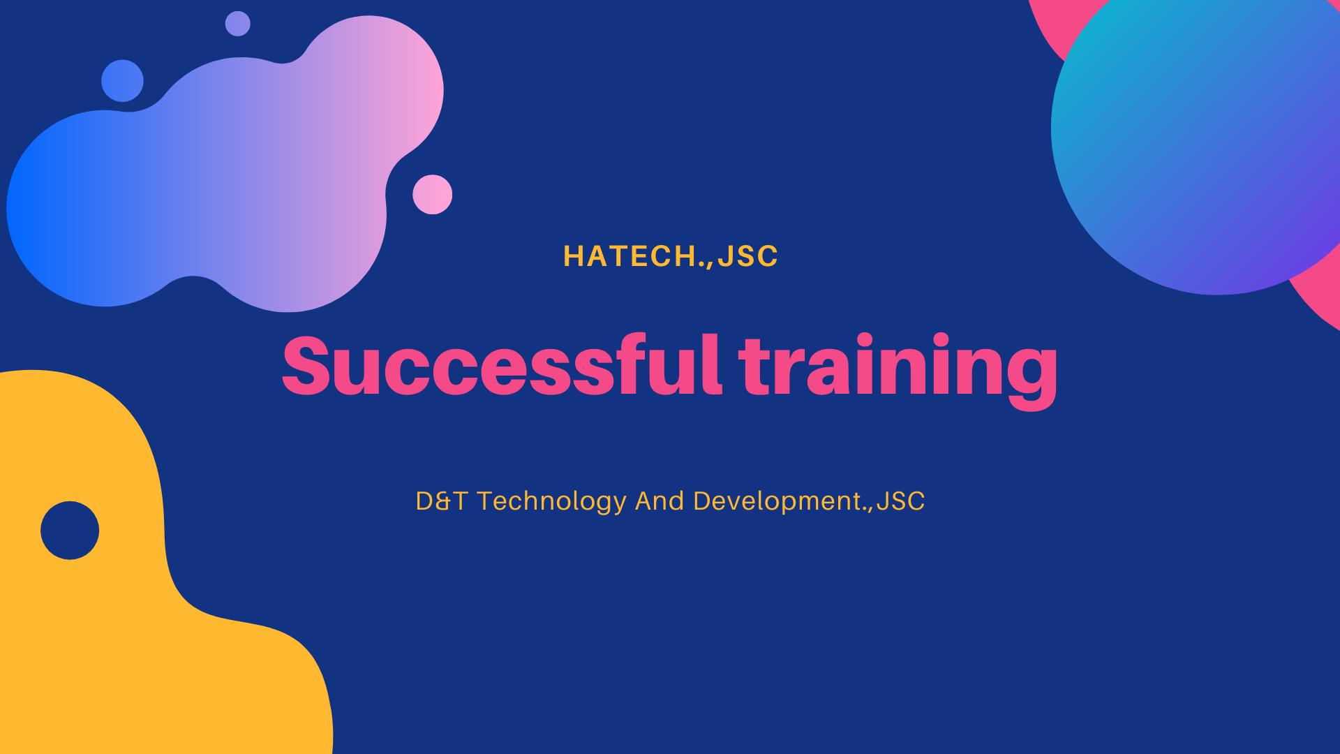 Buổi Training giữa Hatech.,JSC và nhà thầu